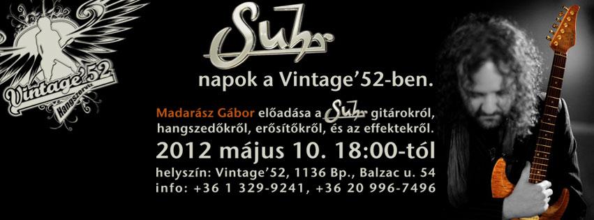 Suhr bemutató a Vintage-ben Madarász Gáborral